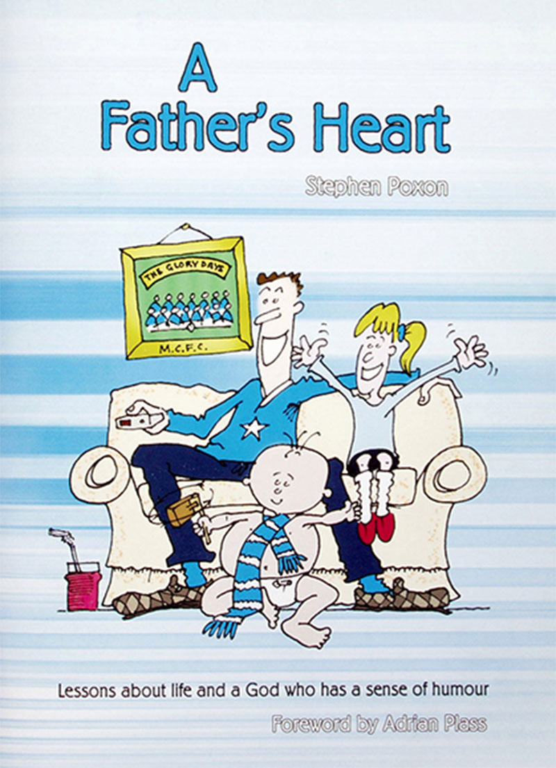 A Father's Heart - Family and Relationships