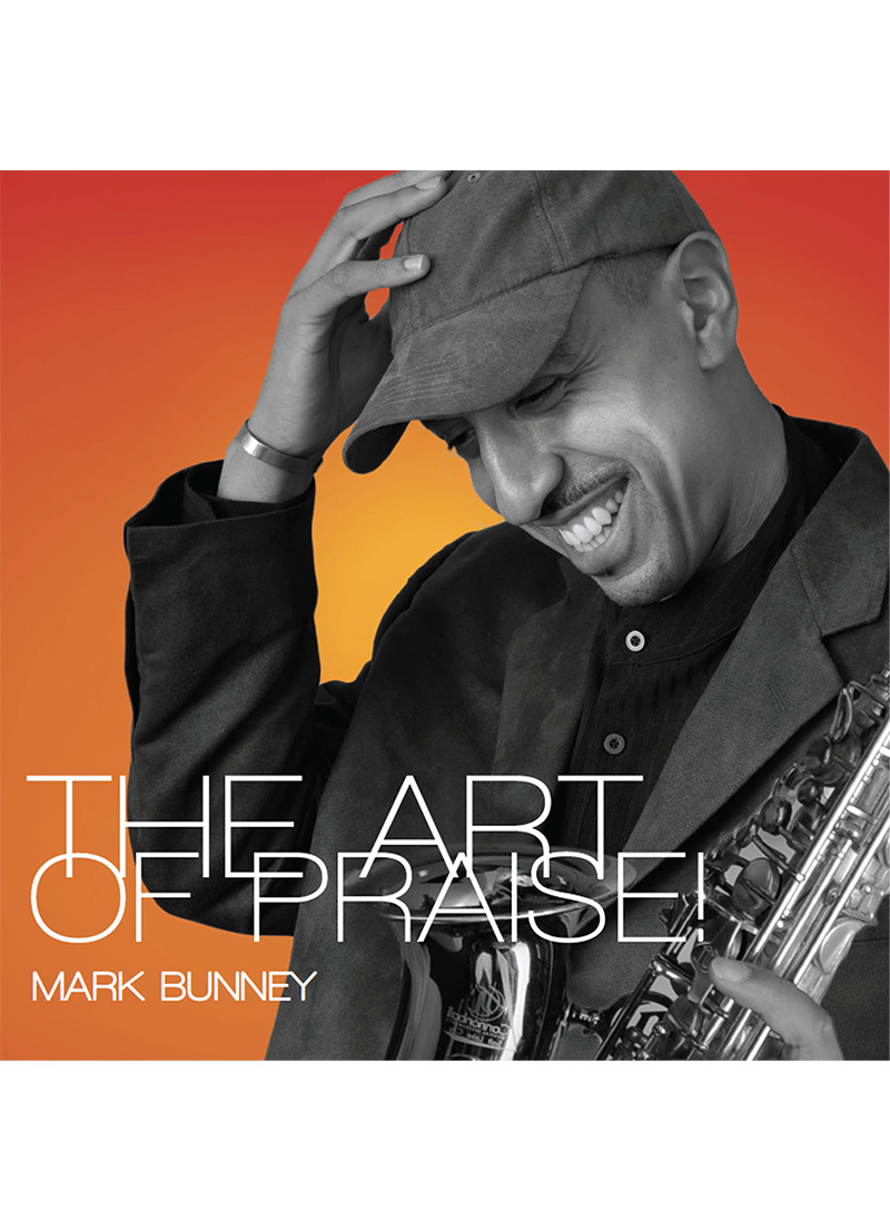 The Art of Praise - Virtuoso saxophone instrumental featuring gospel greats.