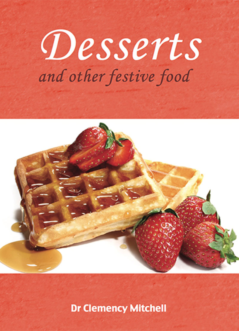 Desserts and Other Festive Foods - Health Food Books