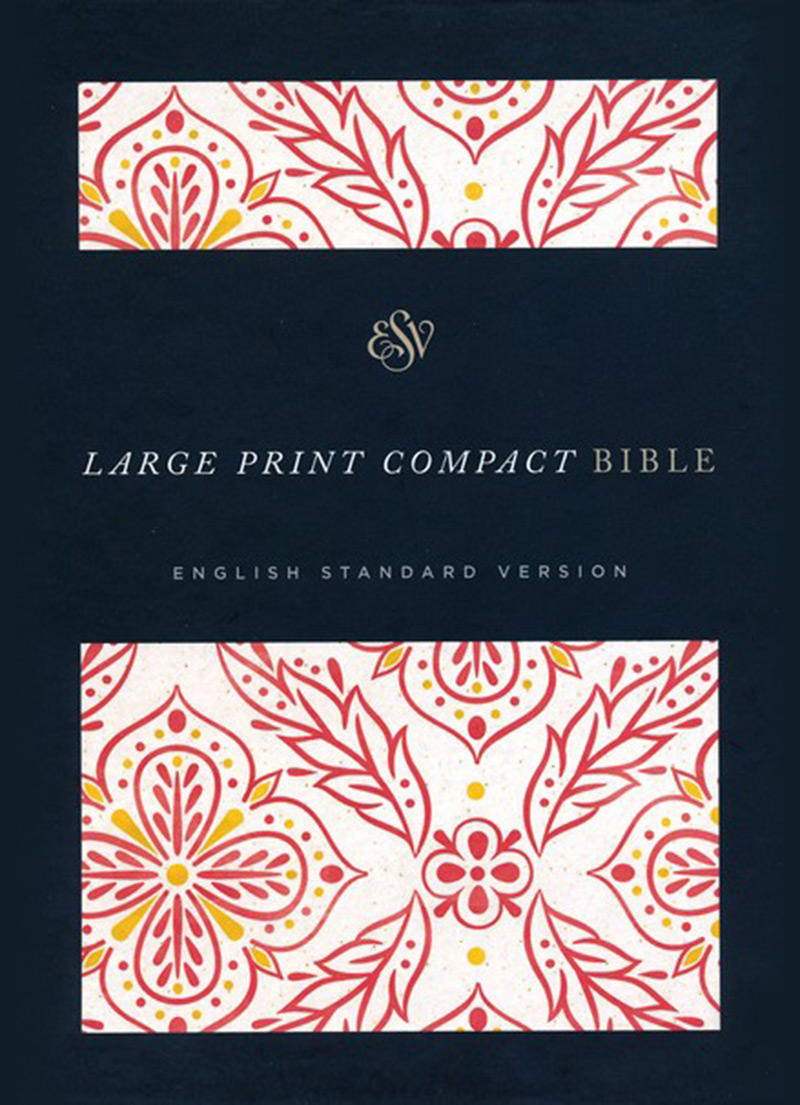 ESV Large Print Compact Bible - Bibles