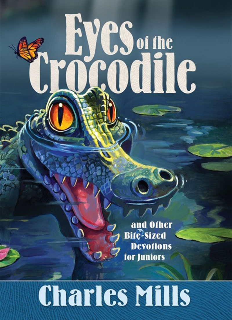 Eyes of a Crocodile - Christian Devotionals