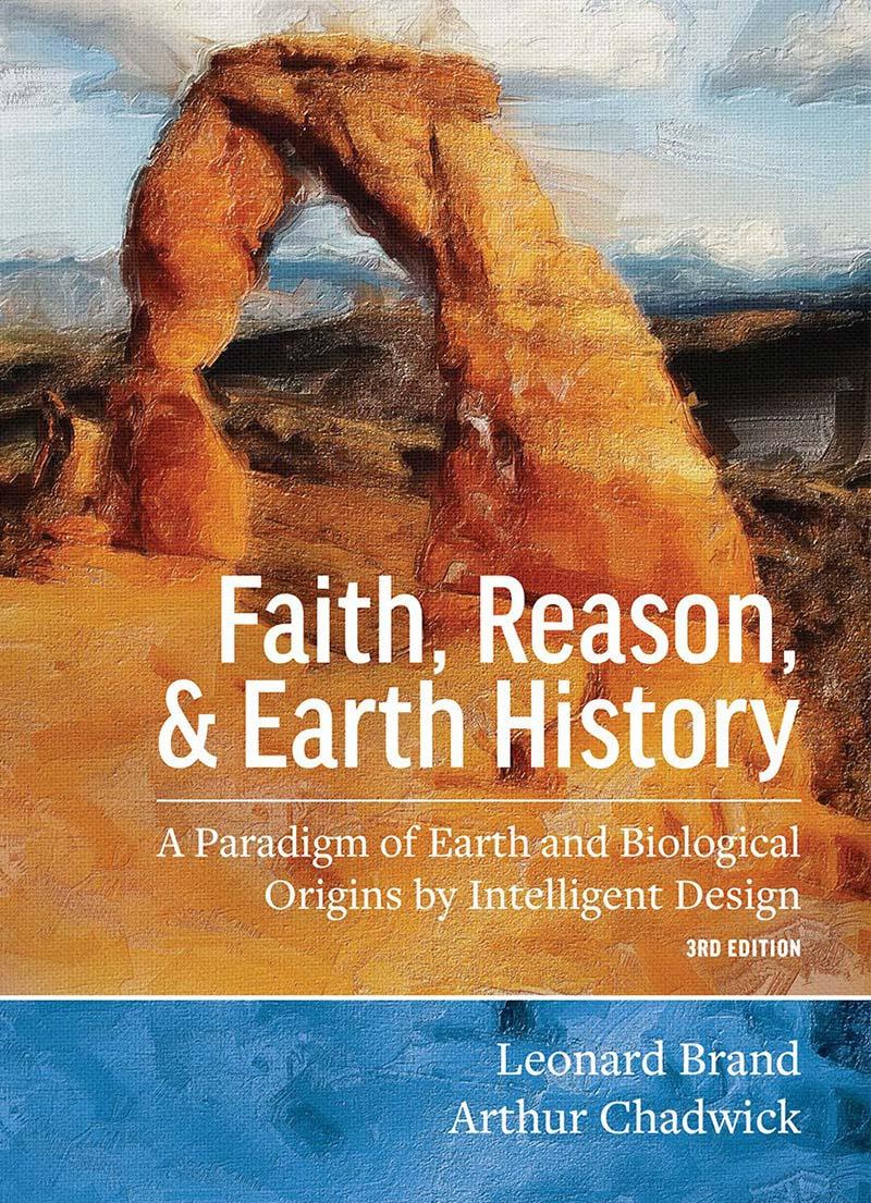 Faith, Reason & Earth History