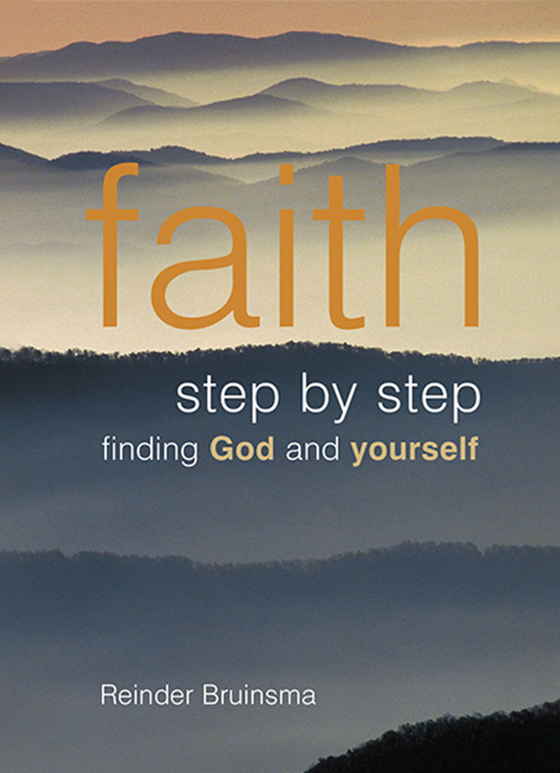 Faith Step By Step - Finding God and Yourself