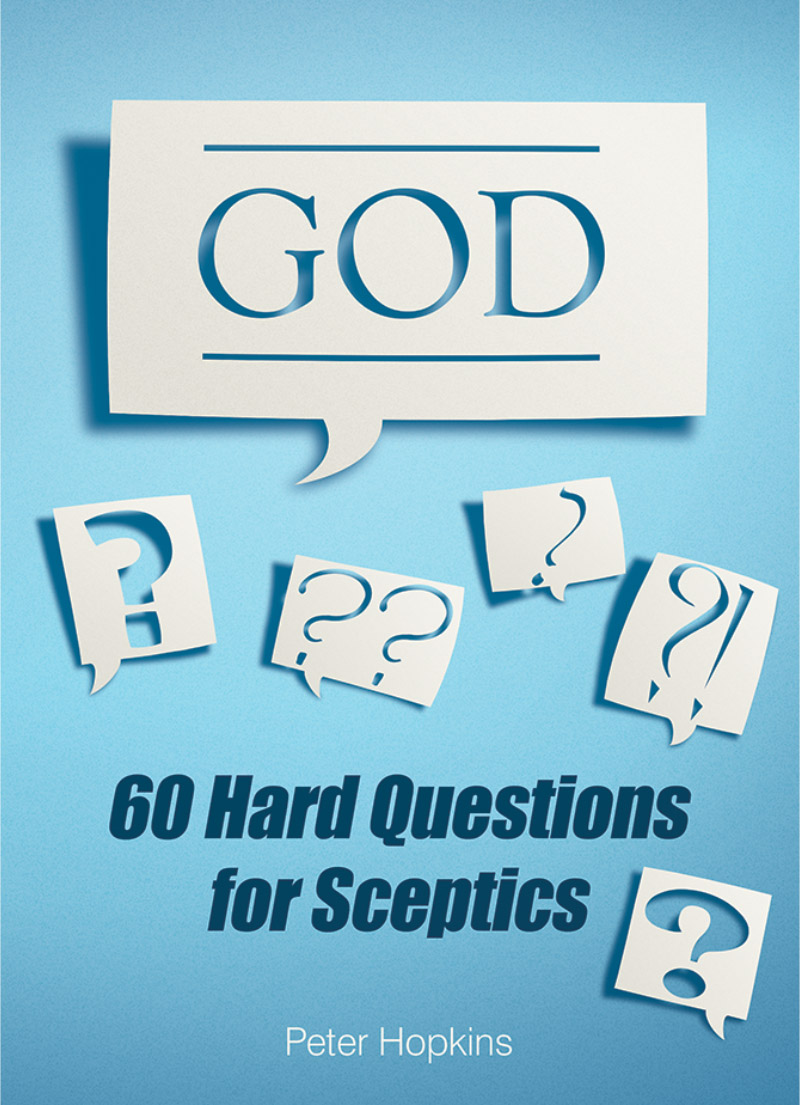 God - 60 Hard Questions for Sceptics