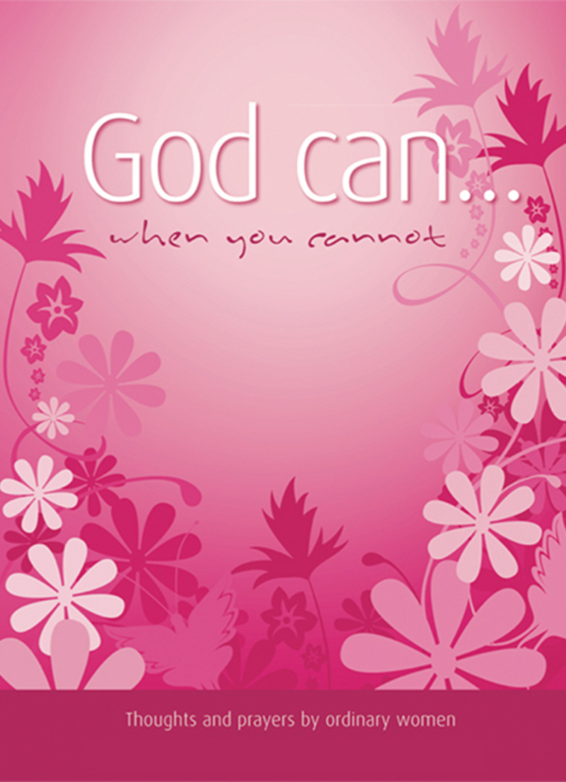 God Can (When you Cannot) - Prayers