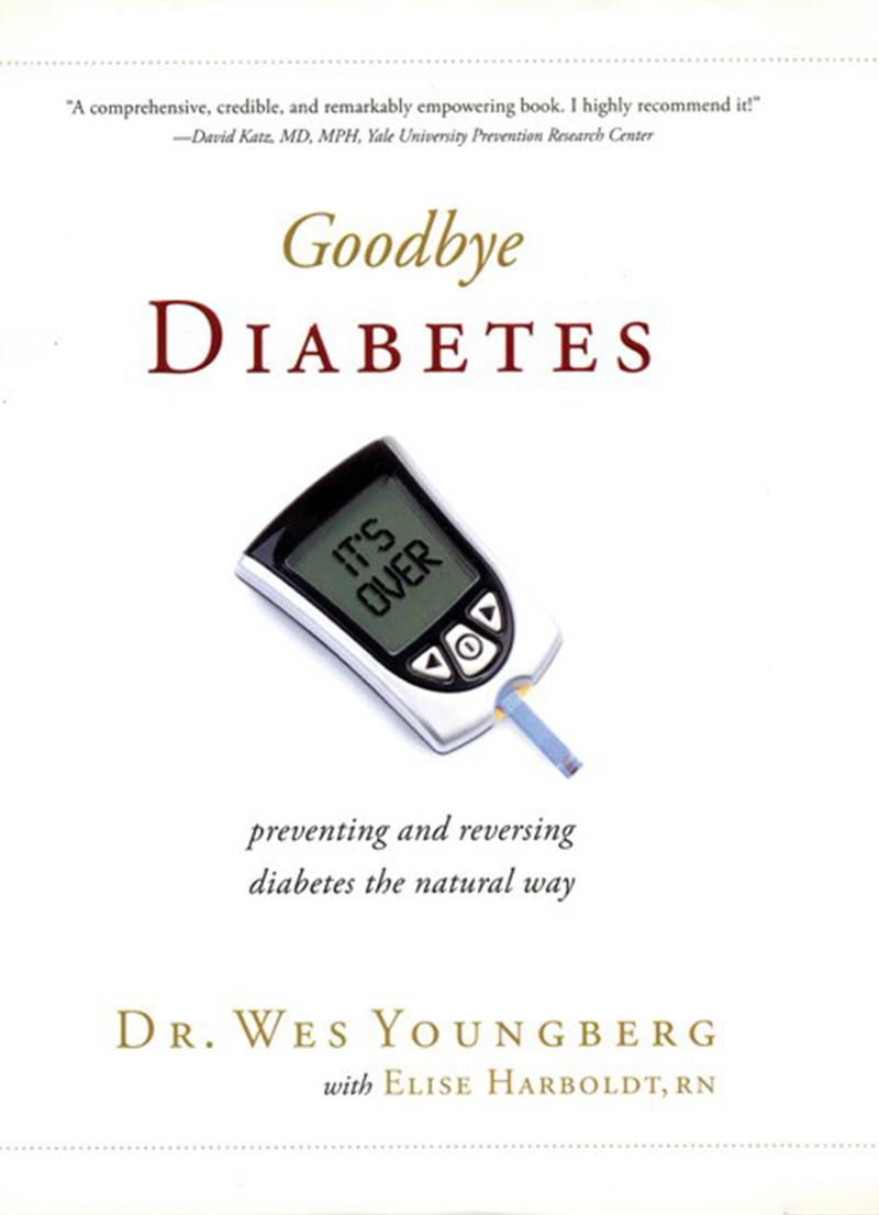 Goodbye Diabetes - Health Food Books