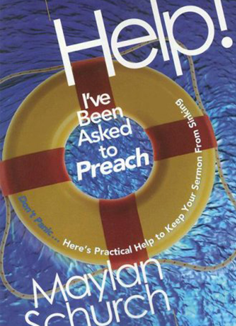 Help, I've Been Asked to Preach!