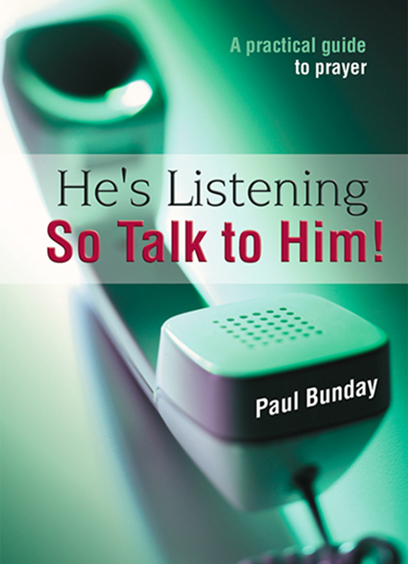 He's Listening So Talk to Him - Christian Books