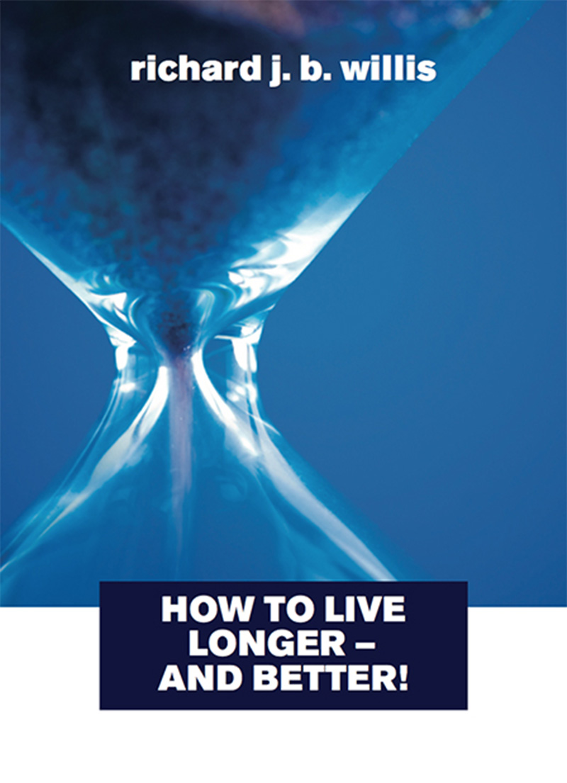 How to Live Longer & Better