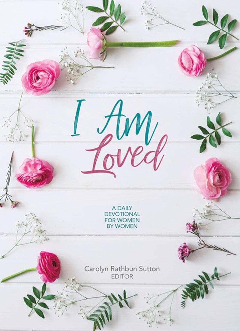 I am Loved - Christian Devotionals