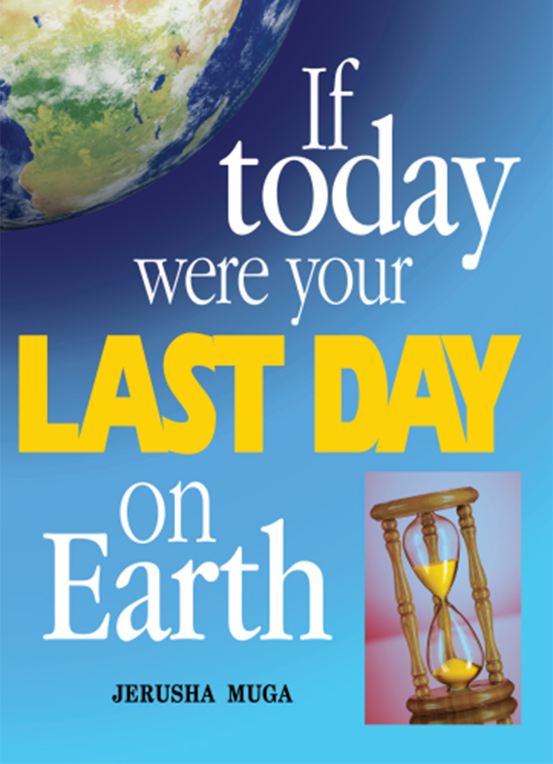 If Today Were Your Last Day on Earth
