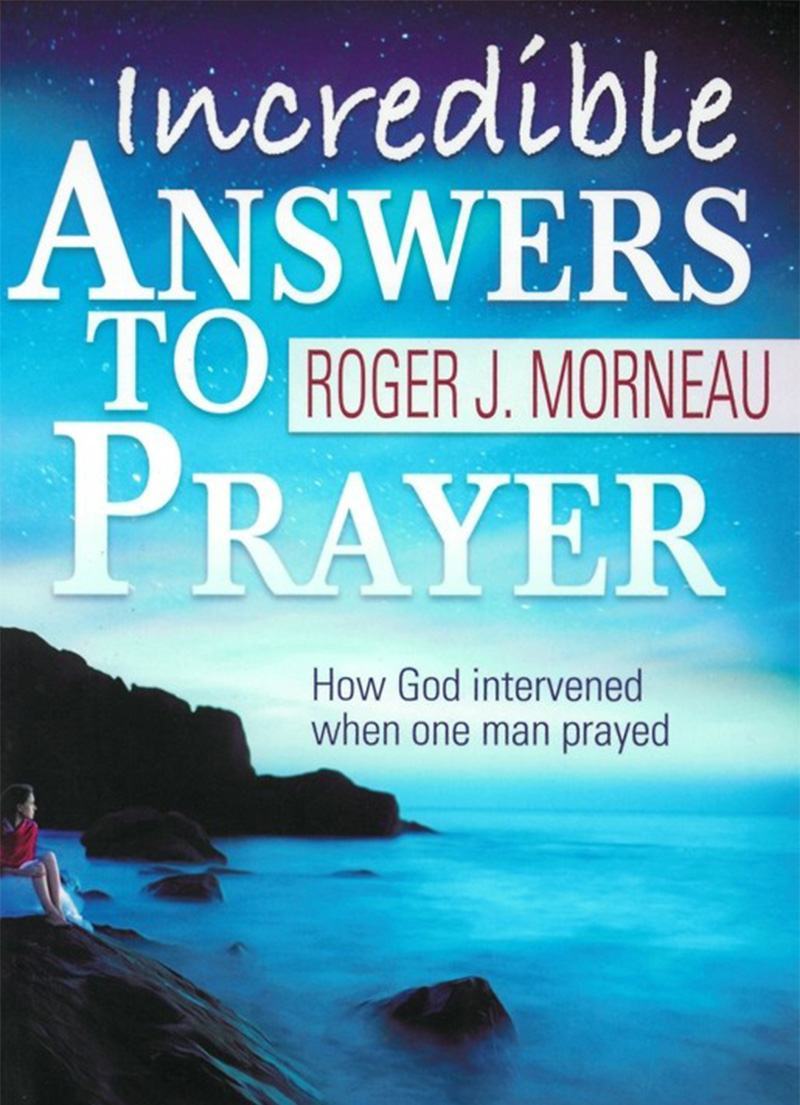 Incredible Answers to Prayer - LifeSource Christian Bookshop