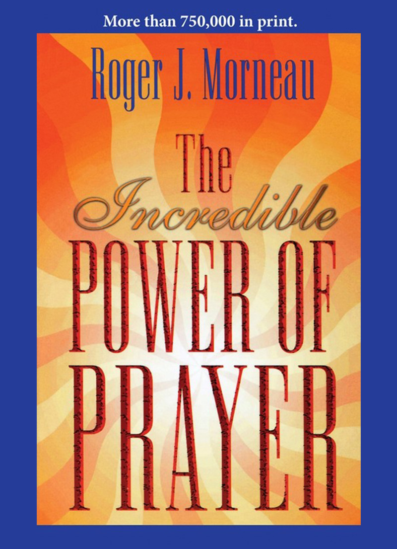 The Incredible Power of Prayer - Christian Books