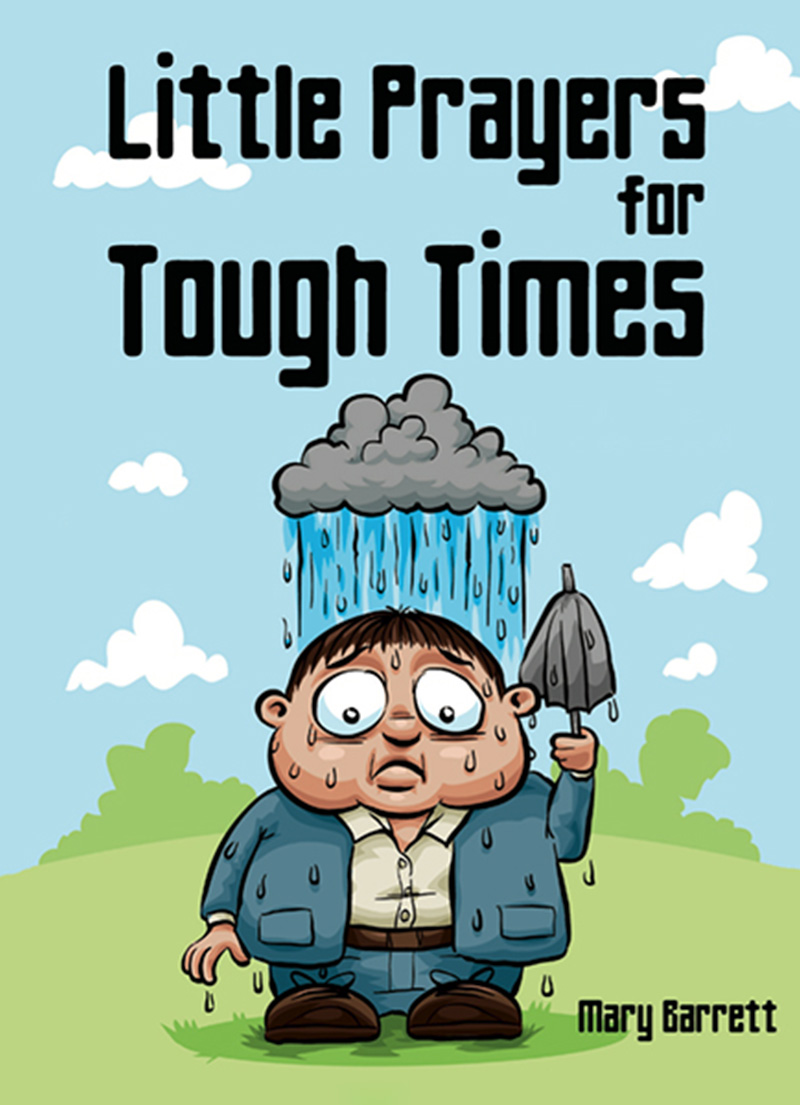 Little Prayers for Tough Times - Christian Books