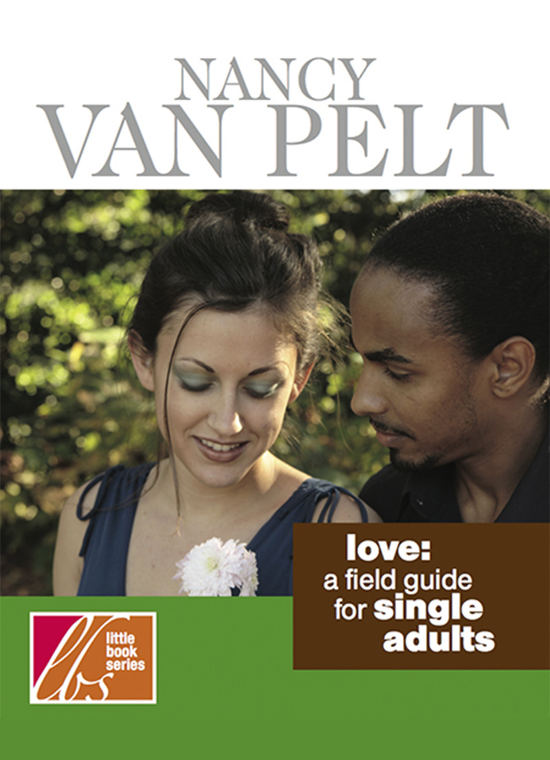 Love - A Field Guide for Single Adults
