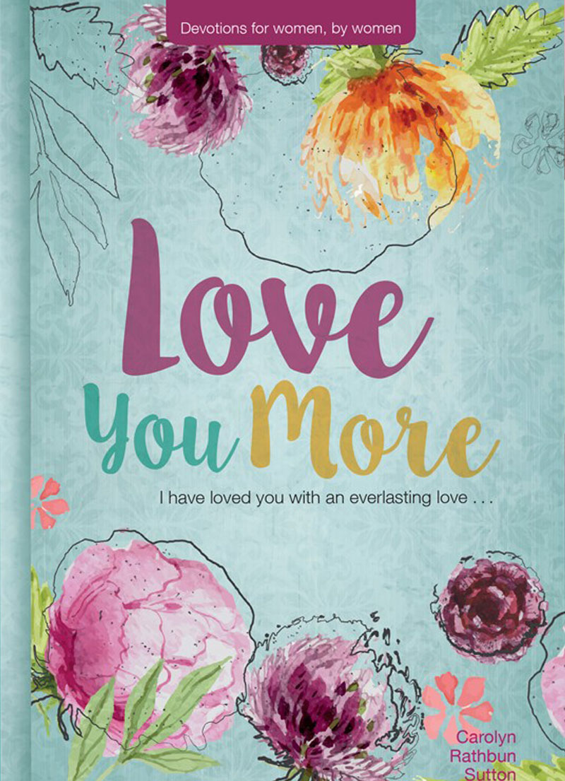 Love You More - Christian Devotionals