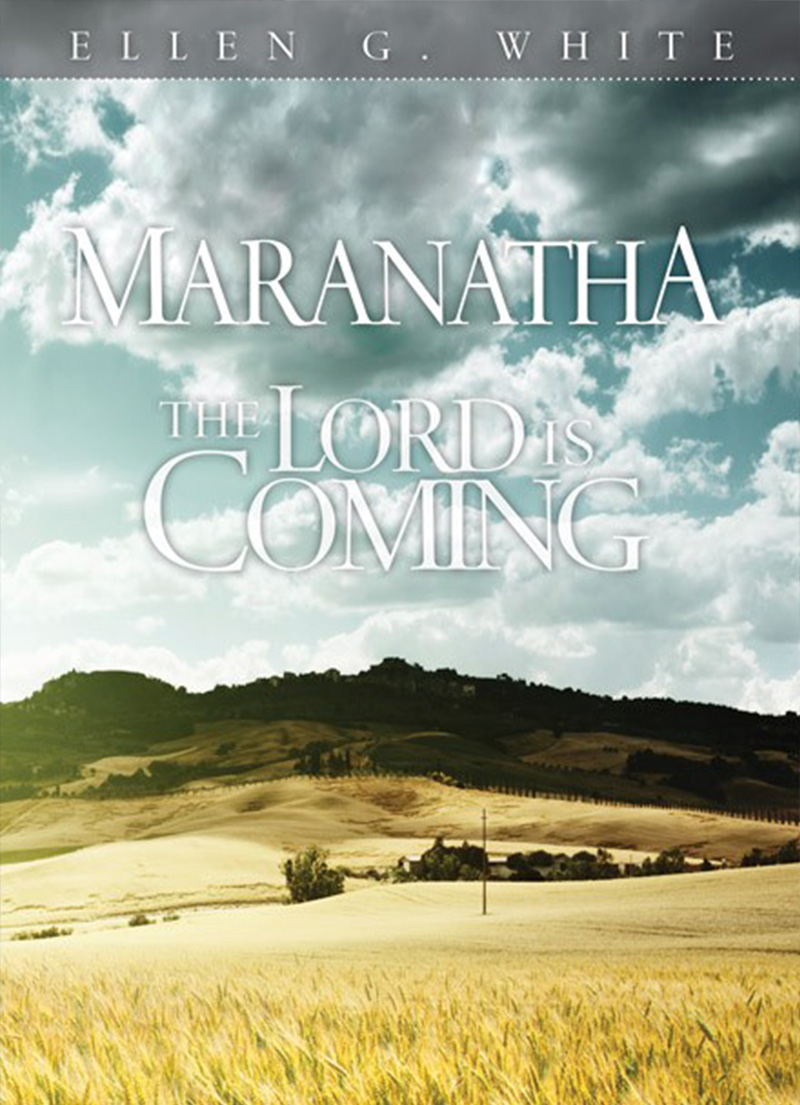 Maranatha - The Lord is Coming