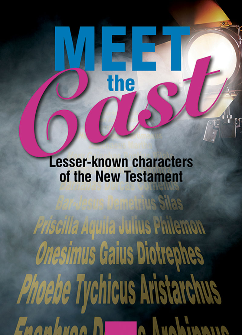 Meet the Cast – Lesser Known Characters from the New Testament