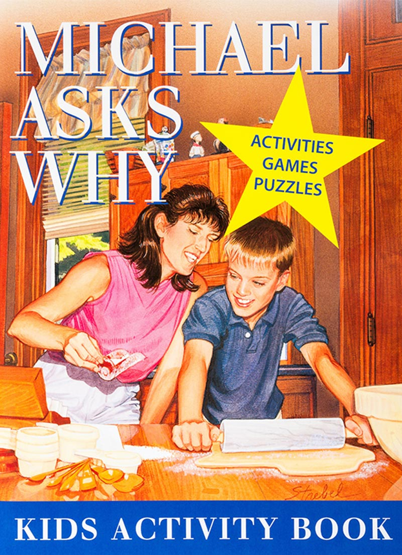 Michael Asks Why - Activity Book