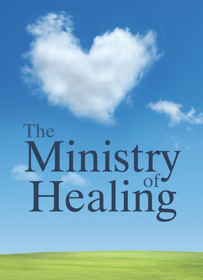 The Ministry of Healing - Christian Books