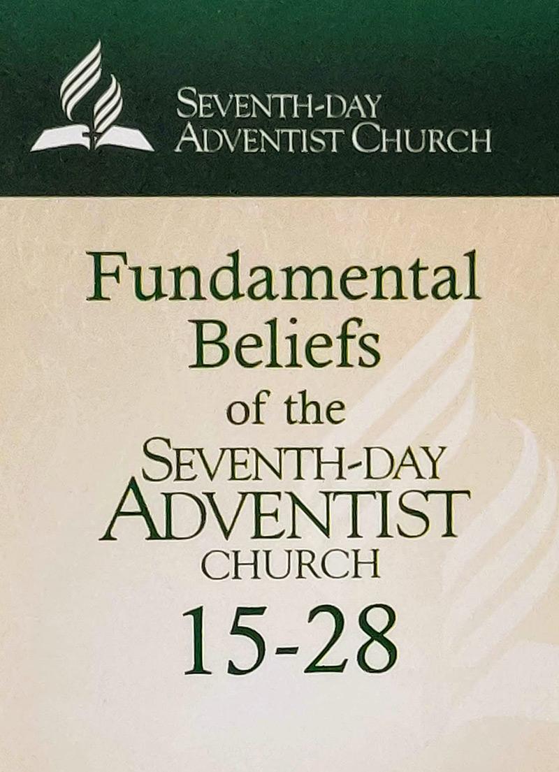 Seventh-Day Adventist Fundamental Beliefs Flashcards 15-28