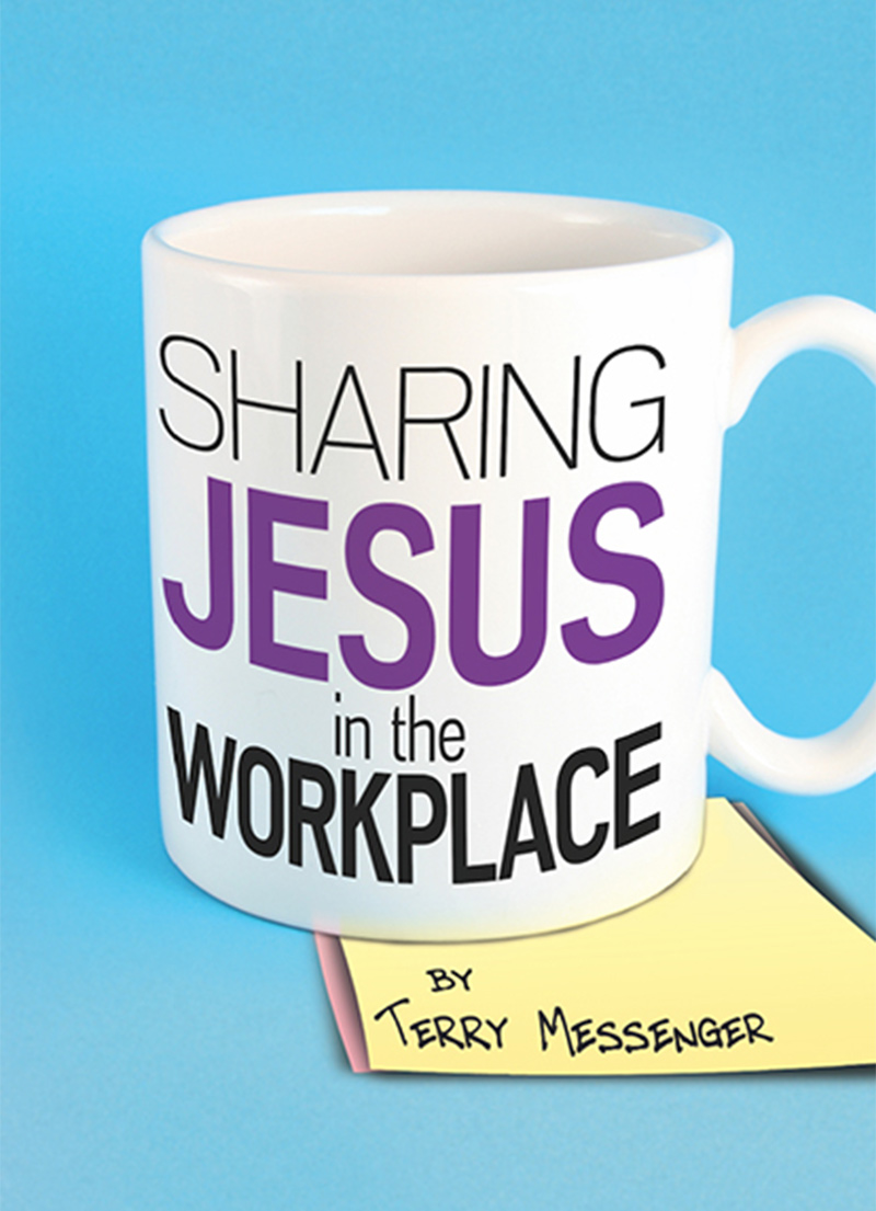 Sharing Jesus in the Workplace - Christian Books