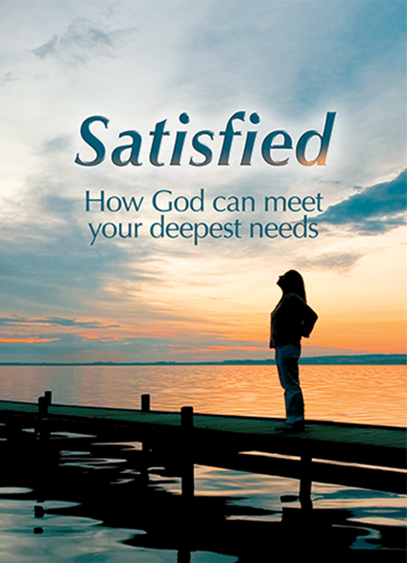 Satisfied - How God can meet your Deepest Needs