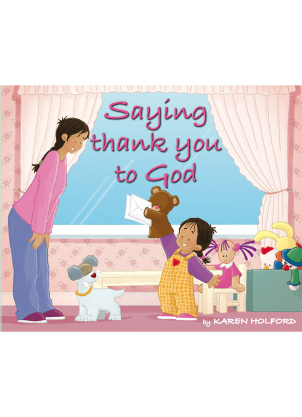Saying Thank You to God - Children's Books