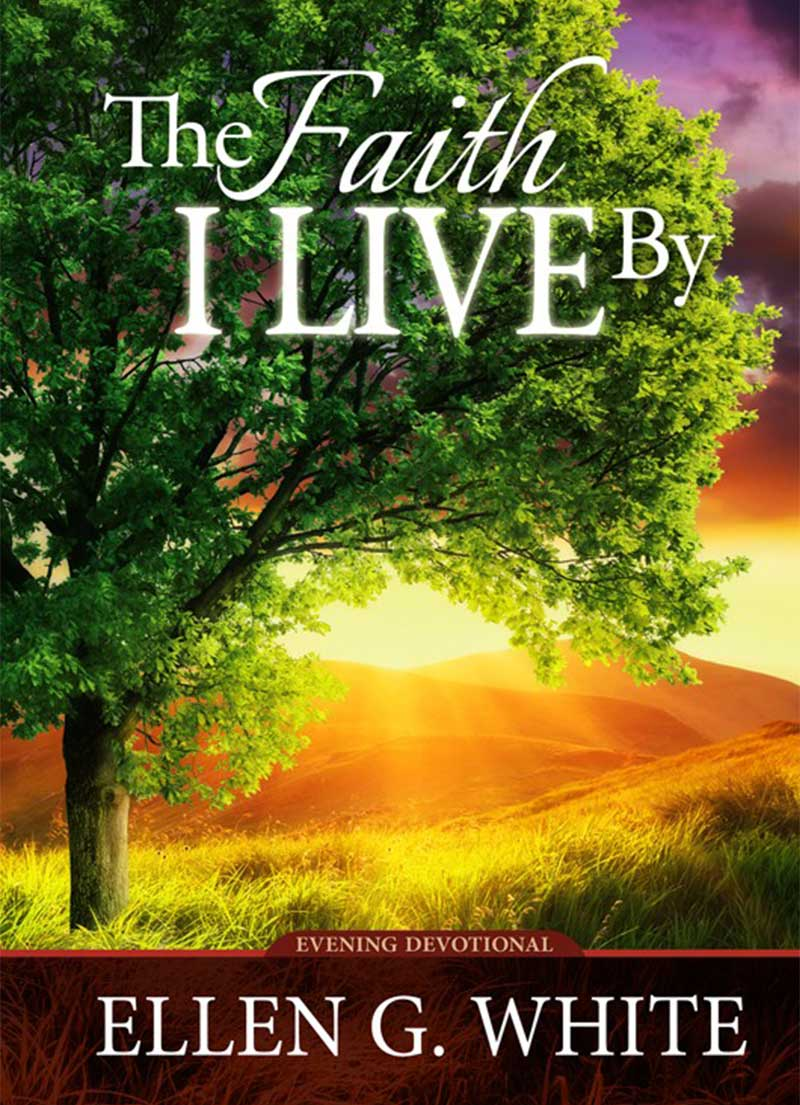 Faith I Live By - Christian Devotionals