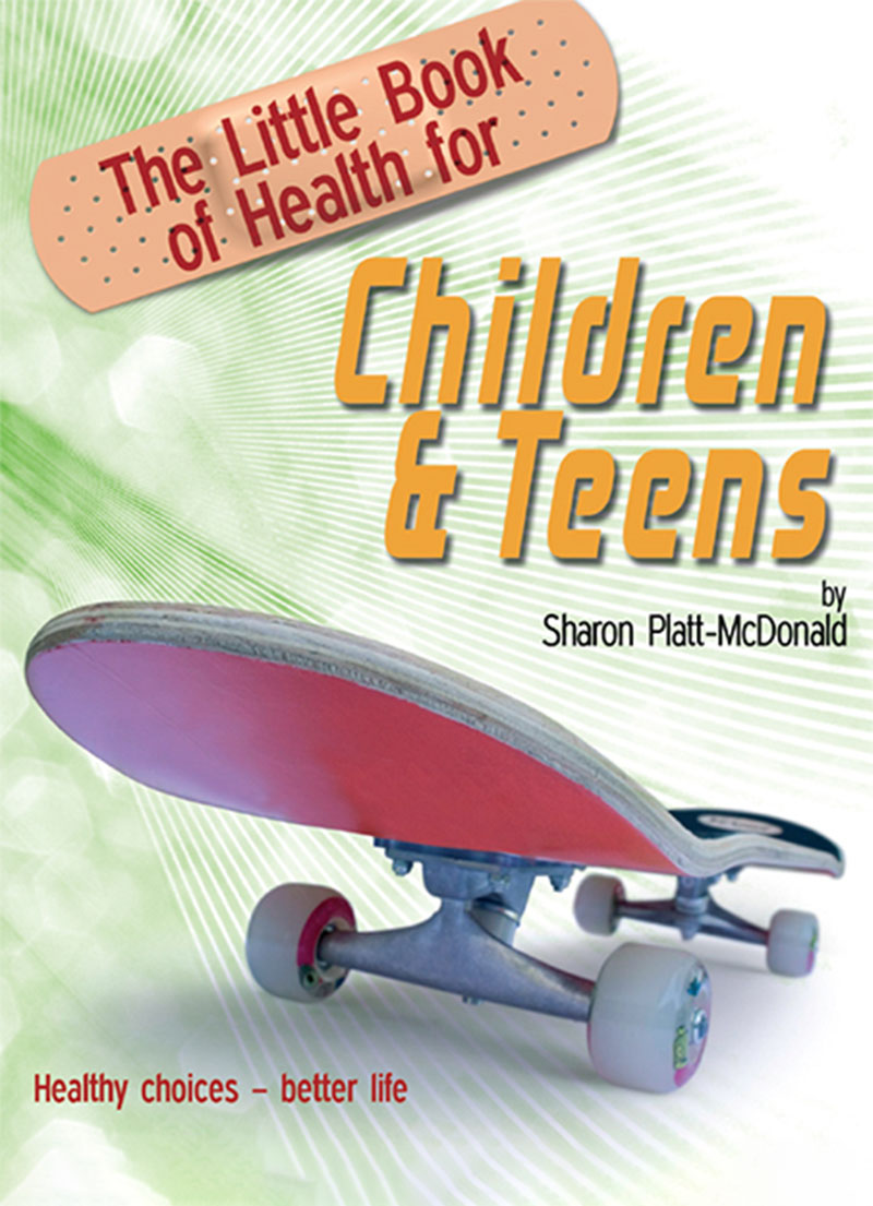 The Little Book of Health for Children & Teens