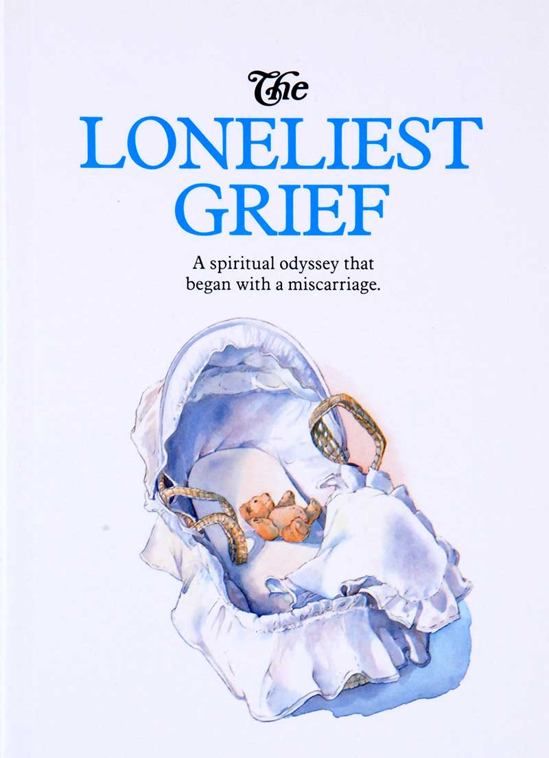 The Loneliest Grief - LifeSource Christian Bookshop