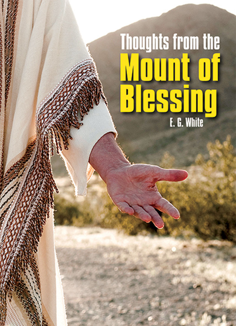 Thoughts from the Mount of Blessing Illustrated Edition