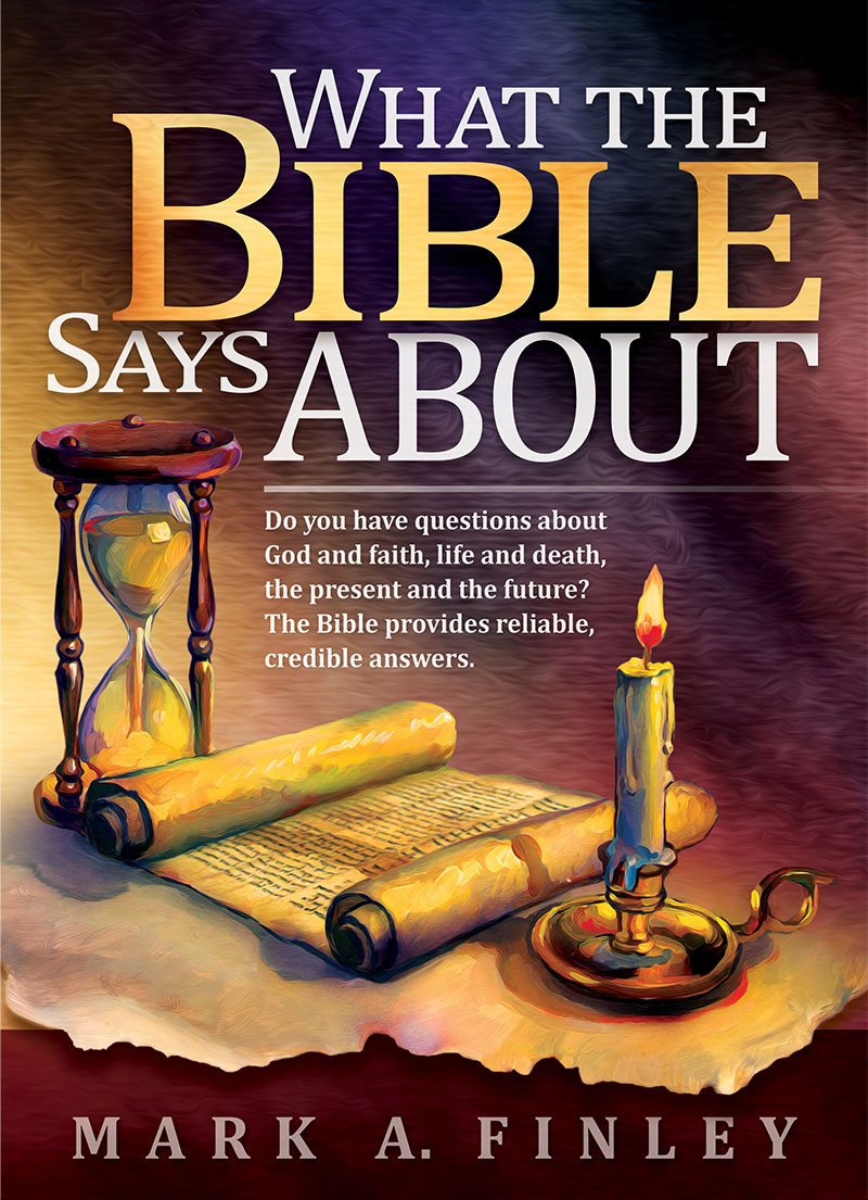 What the Bible Says About - Christian Bible Study